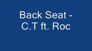 Back Seat C.T Roc Smash Bros. Rappers From Richmond Indiana - Links In Description.mp3