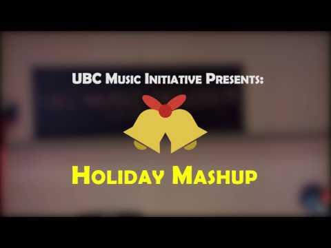 UBC Music Initiative - Holiday Mashup