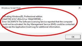 how to fix windows 10 activation error 0xc004f074-windows 10 error code 0xc004f074