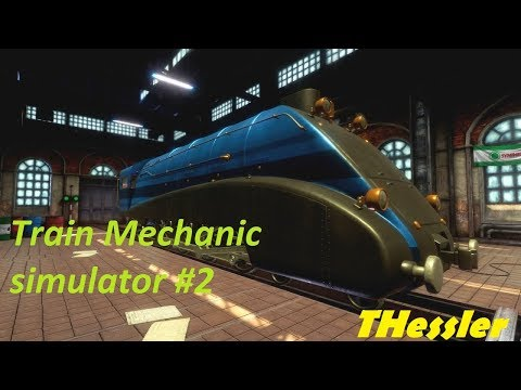 Train Mechanic Simulator 2017 HUN #2