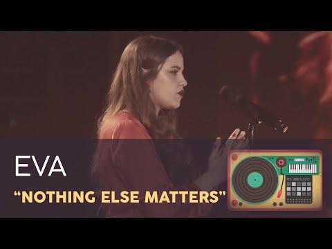 """NOTHING ELSE MATTERS"" - EVA  GALA 11  OT 2020"