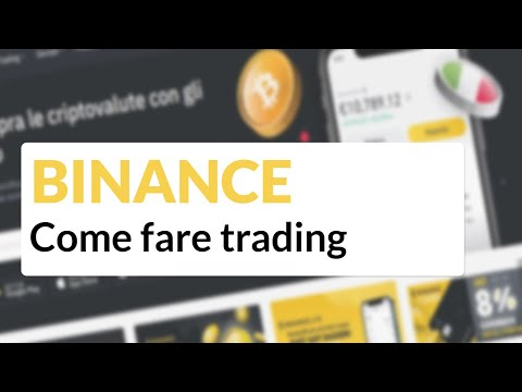 fare trading su binance)