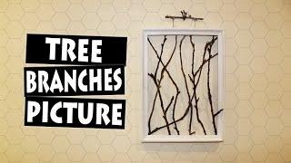 DIY Framed Tree Branches | AMAZING Wall Decor Idea