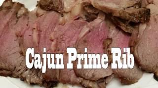 Cajun Seasoned Prime Rib Roast Recipe &quotCooked in the Big Easy&quot