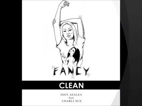 Iggy Azalea- Fancy (Clean)