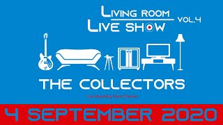 LIVING ROOM LIVE SHOW〜THE COLLECTORS live at QUATTRO 2018 streaming special edition Vol.4〜」 ・チケット販売 ...