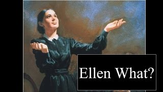 Ellen What? Eu NÃO CREIO nessa Ellen White!!!