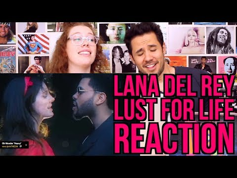 Lana Del Rey - Lust for Life - Music Video - REACTION - Ft. The Weeknd