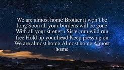 MercyMe-Almost Home (lyric video)
