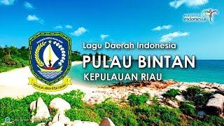 Pulau Bintan - Lagu Daerah Kepulauan Riau (Karaoke dengan Lirik)