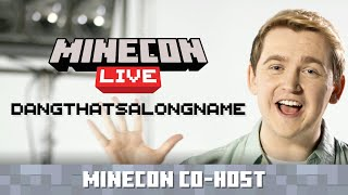MINECON Live Co-Host Announce: Dangthatsalongname