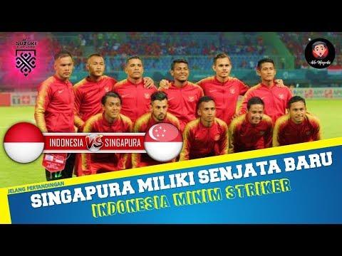 SINGAPURA MILIKI SENJATA BARU ANAK PELATIH FANDI AHMAD,INDONESIA MINIM STRIKER Mp3