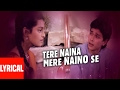 Tere Naina Mere Naino Se Lyrical Video | Bhrashtachar | Suresh Wadkar | Shilpa Shirodkar video