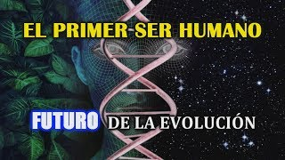 ¿Cómo nació el primer humano? Origen del ser humano