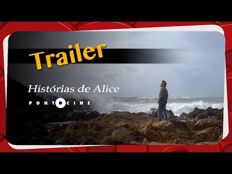 Trailer do filme Histórias de Alice