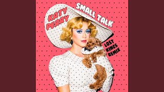 Gambar cover Small Talk (Lost Kings Remix)