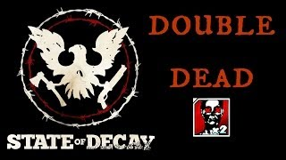 State of Decay Double Dead Achievement Guide HD