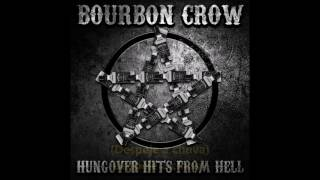 Watch Bourbon Crow Pour On Rain video