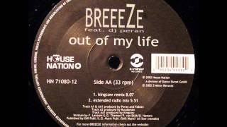 Breeezze ft Dj Peran - Out of My Life (Extended Radio Edit)