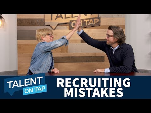 What's Your Biggest Recruiting Mistake | Talent on Tap