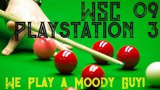 WSC Real 09 - Snooker - Wembley Qualifier Vs Jim Moody