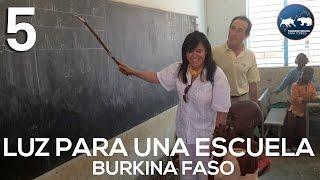 Luz para una escuela - Francisca y Sergio en Burkina Faso 5