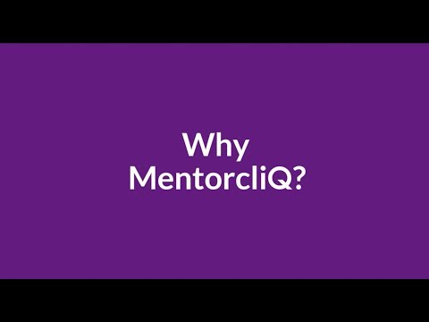 Why MentorcliQ?