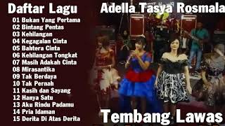Download Lagu Dangdut Terbaik - Tembang Lawas Versi OM Adella bersama Tasya Rosmala