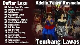 Lagu Dangdut Terbaik - Tembang Lawas Versi OM Adella bersama Tasya Rosmala