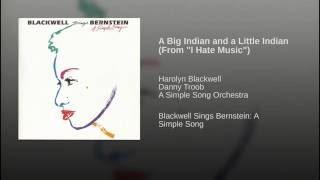 "A Big Indian and a Little Indian (From ""I Hate Music"")"