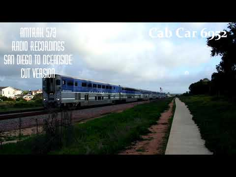Pacific Surfliner 573 Radio Recordings San Diego to Oceanside