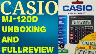 CASIO CALCULATOR MJ 120D UNBOXING AND FULL REVIEW