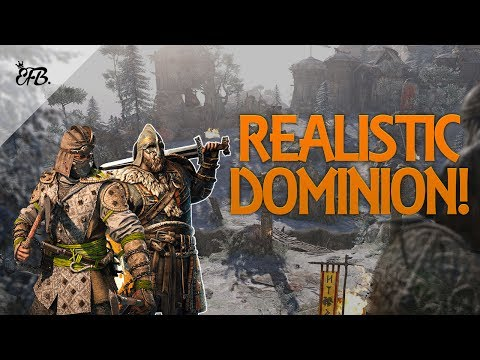 For Honor - Trying Realistic Dominion!