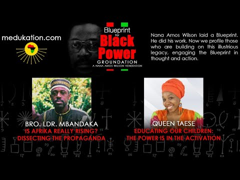 Blueprint for Black Power Groundation: A Nana Amos Wilson Veneration
