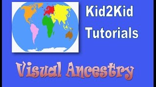 Ancestry | Fun Visual Activity | Kid2Kid Tutorials