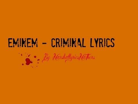 Eminem - Criminal Lyrics (HD)