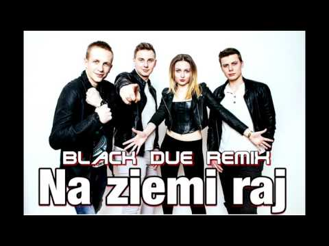 ENJOY - Na ziemi raj ( Black Due Remix )