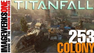 Titanfall - PC Gameplay # 253 - Colony 16-6-1