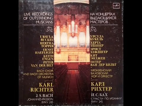 Bach Johannes-Passion BWV 245 Karl Richter 1968 Moscow