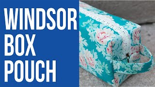 How to Make the Windsor Box Pouch with Lace Zipper