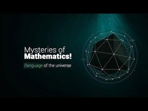 Documentary 2017 |  History Channel - Greatest Mysteries of Mathematics Is it the Language of Unive
