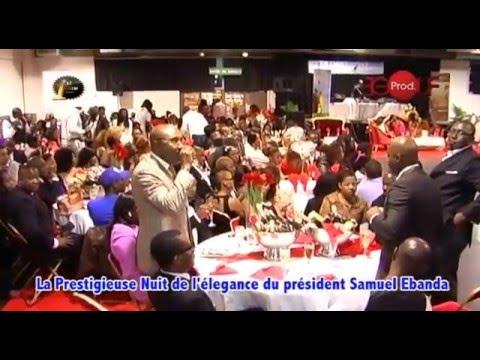 La prestigieuse nuit de l'élegance du président samuel Ebanda