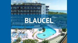 BLAUCEL 4* Испания Коста Брава обзор – отель БЛАУКЕЛ 4* Коста Брава видео обзор