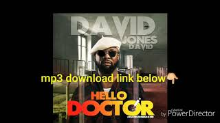 Hello doctor by David Jones David djd
