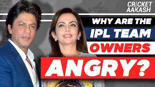 WHY are IPL team owners ANGRY?   Cricket Aakash   IPL 2020 News