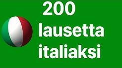Opi italiaa: 200 lausetta italiaksi