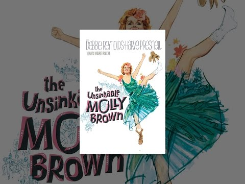 The Unsinkable Molly Brown is listed (or ranked) 40 on the list The Best Musical Comedy Movies