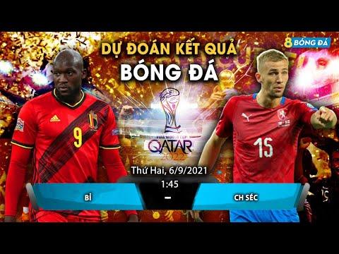 SOI KÈO, NHẬN ĐỊNH BÓNG ĐÁ HÔM NAY  ĐT BỈ VS ĐT CH SÉC 1H45, 6/9/2021 - WORLDCUP 2022