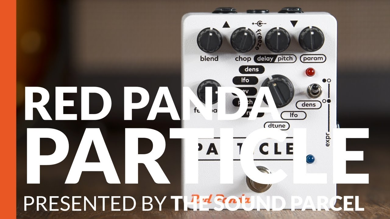 Red Panda Labs Particle Granular Delay / Pitch Shifter