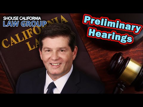 Preliminary Hearings in CA Criminal Cases